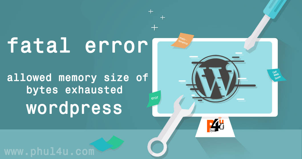 fatal error: allowed memory size of bytes exhausted wordpress